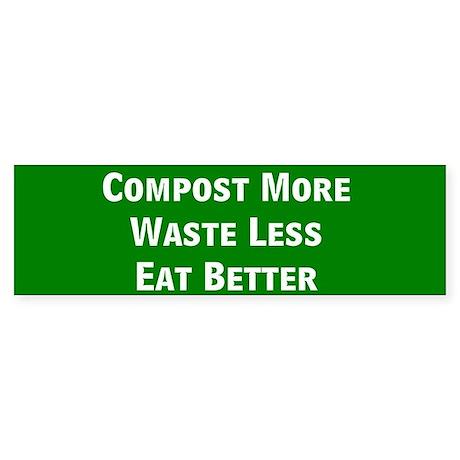 Compost More Bumper Sticker