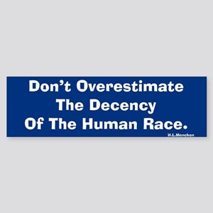Overestimate Bumper Sticker