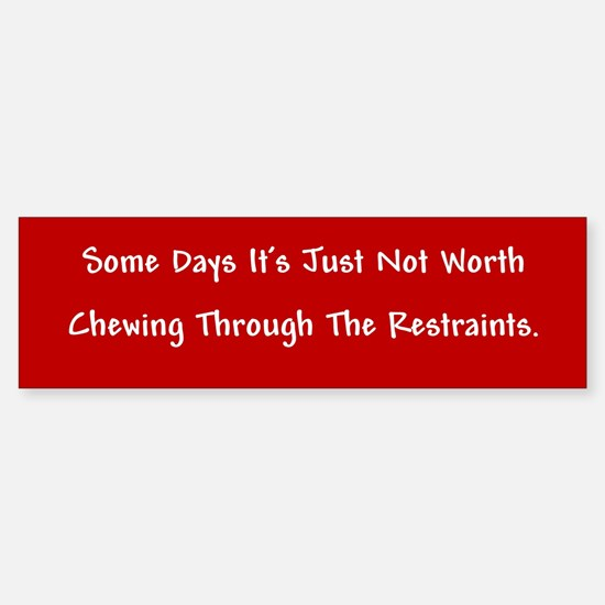 The Restraints Bumper Bumper Bumper Sticker