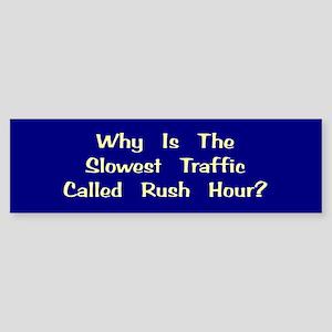 Rush Hour Bumper Sticker