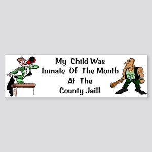 Inmate of the Month Bumper Sticker