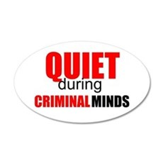 Quiet During Criminal Minds Wall Decal