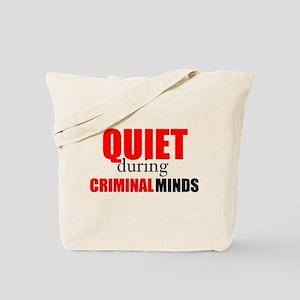 Quiet During Criminal Minds Tote Bag