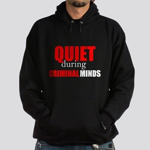 Quiet During Criminal Minds Hoodie
