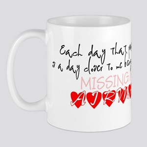 Each day that passes by is a day closer Mug