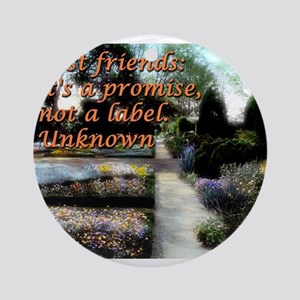 Best Friends Its A Promise - Unknown Round Ornamen