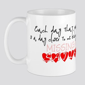 Each day that passes is a day Mug