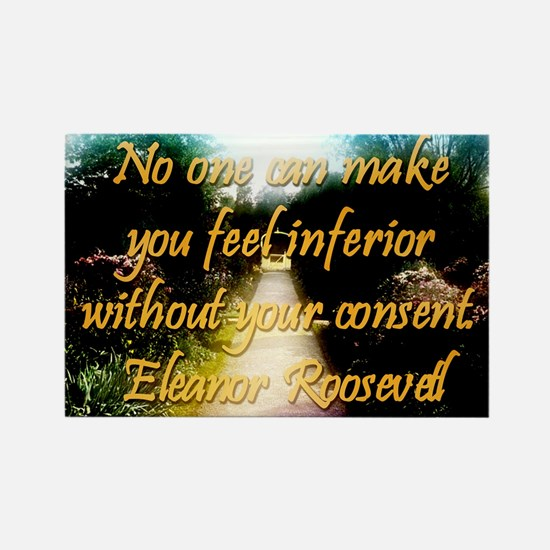 No One Can Make You Feel - Eleanor Roosevelt Magne