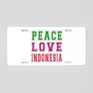 Peace Love Indonesia Aluminum License Plate