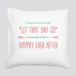 A Wise Woman Square Canvas Pillow