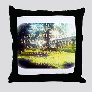 Best Friends Are The People - Unknown Throw Pillow