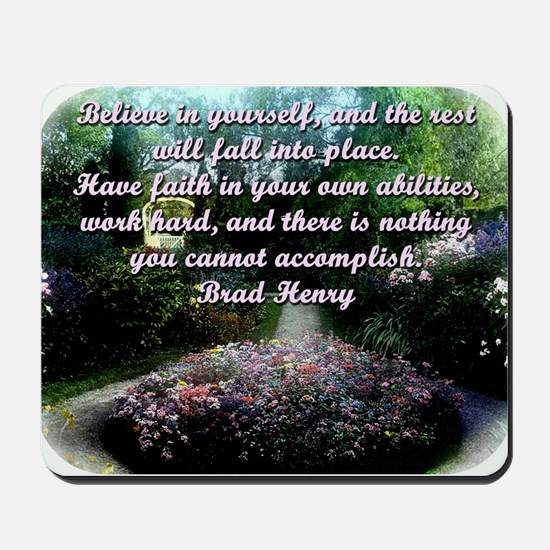 Believe In Yourself And The Rest Will Fall Into Pl