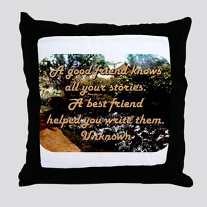 A Good Friend Knows All Your Stories - Unknown Thr
