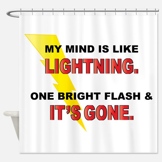 My Mind - Funny Saying Shower Curtain