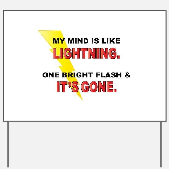My Mind - Funny Saying Yard Sign
