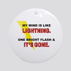 My Mind - Funny Saying Ornament (Round)