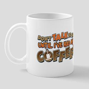 Had My Coffee Mug