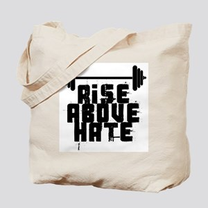 RISE ABOVE HATE Tote Bag