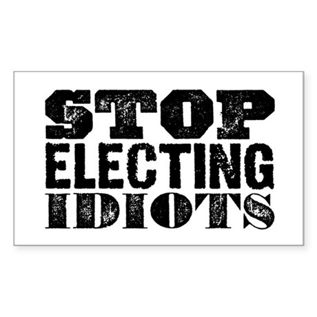 Elected Idiots Sticker (Rectangle)