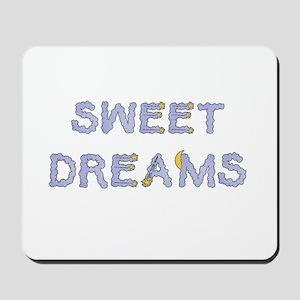 sweet dreams Mousepad
