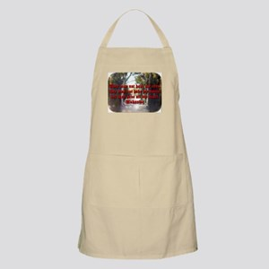 They May Not Have My Eyes - Unknown Light Apron
