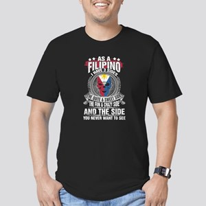 As A Filipino I Have 3 Sides The Quite &am T-Shirt