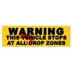 Warning ... Drop Zones Bumper Sticker