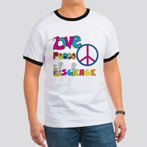 Love Peace Science Ringer T