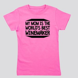 My Mom Is The Worlds Best Winemaker T-Shirt