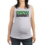 Grow DAMMIT Maternity Tank Top