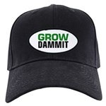 Grow DAMMIT Baseball Hat