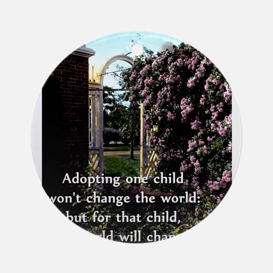 Adopting One Child Wont Change The World - Unknown