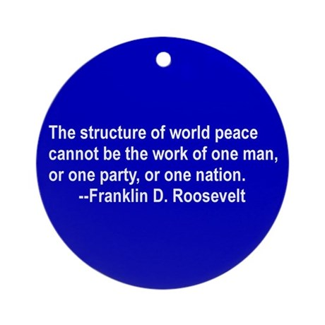 FDR on Peace Ornament (Round)