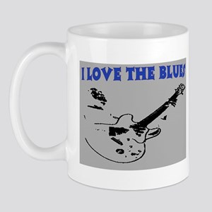 I LOVE THE BLUES Mug