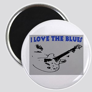 I LOVE THE BLUES Magnet