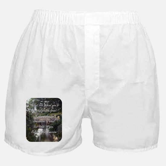 What Lies Behind You - R W Emerson Boxer Shorts