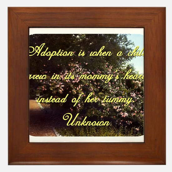 Adoption Is When A Child - Unknown Framed Tile