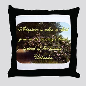 Adoption Is When A Child - Unknown Throw Pillow