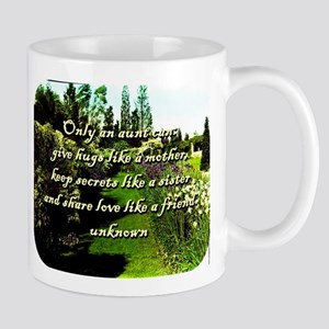 Only An Aunt Can - Unknown 11 oz Ceramic Mug