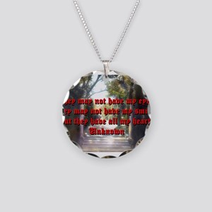 They May Not Have My Eyes - Unknown Necklace Circl