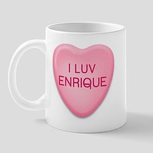 I Luv ENRIQUE Candy Heart Mug