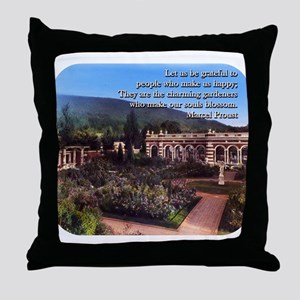 Let Us Be Grateful - Proust Throw Pillow