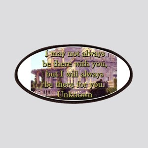 I May Not Always Be There - Unknown Patch