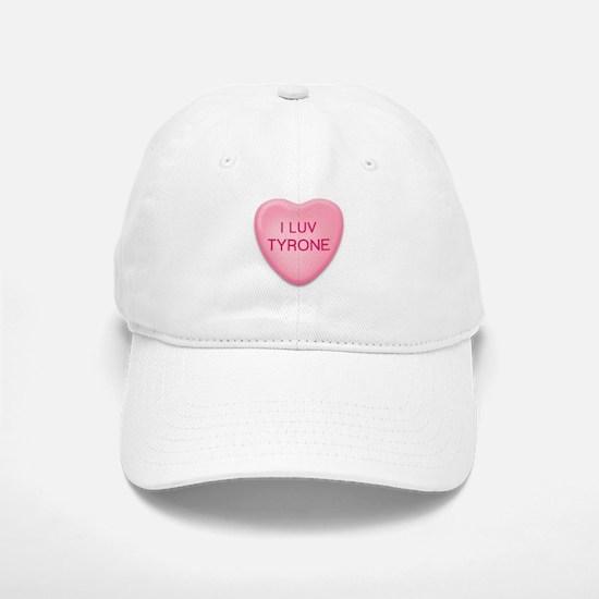 I Luv TYRONE Candy Heart Baseball Baseball Cap