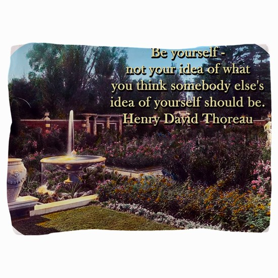 Be Yourself - Not Your Idea - Thoreau Pillow Sham