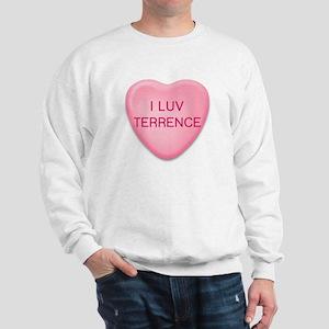I Luv TERRENCE Candy Heart Sweatshirt