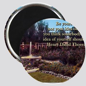 Be Yourself - Not Your Idea - Thoreau Magnet