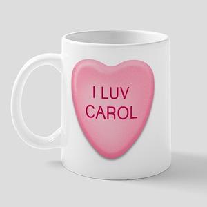 I Luv CAROL Candy Heart Mug