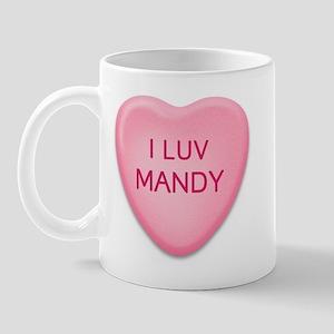 I Luv MANDY Candy Heart Mug