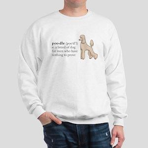 Nothing to prove Sweatshirt